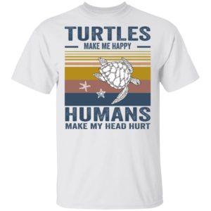 redirect 340 300x300 - Turtles make me happy humans make my head hurt shirt