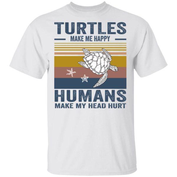 redirect 340 600x600 - Turtles make me happy humans make my head hurt shirt