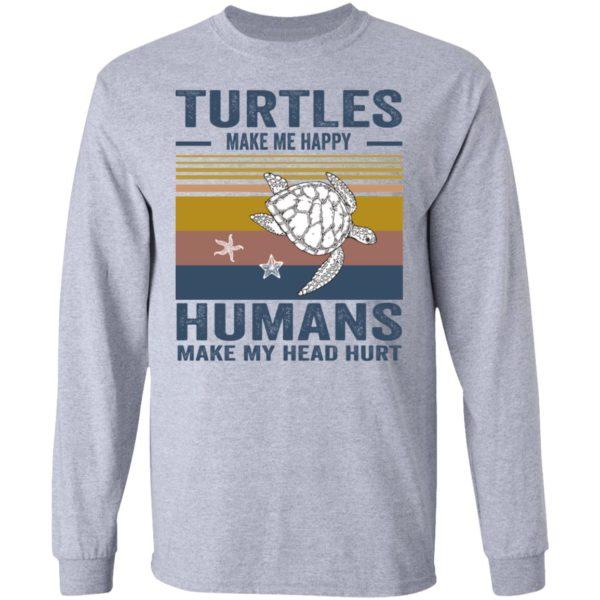 redirect 344 600x600 - Turtles make me happy humans make my head hurt shirt