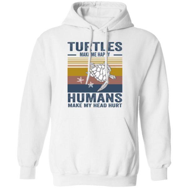 redirect 347 600x600 - Turtles make me happy humans make my head hurt shirt