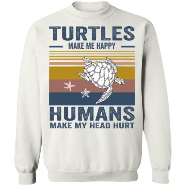 redirect 349 600x600 - Turtles make me happy humans make my head hurt shirt