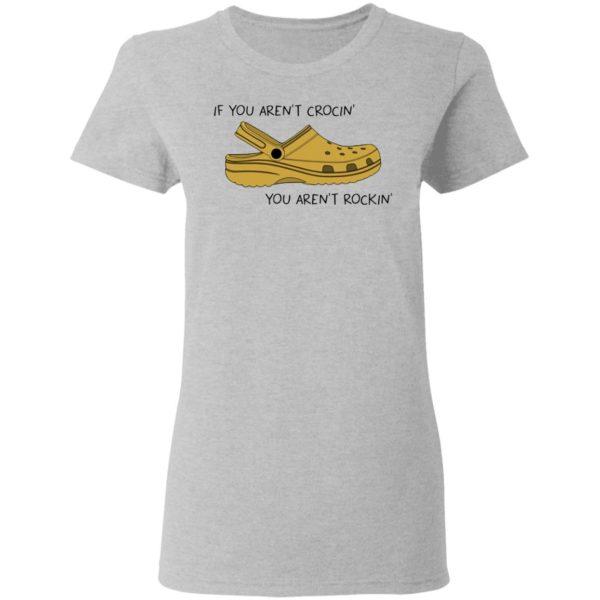 redirect 493 600x600 - Crocs If you ain't crocin you ain't rockin shirt