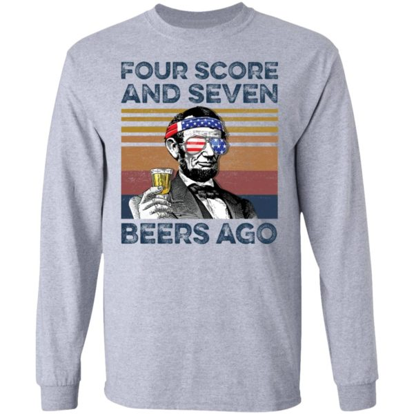 redirect 64 600x600 - Abraham Lincoln four score and seven beers ago shirt