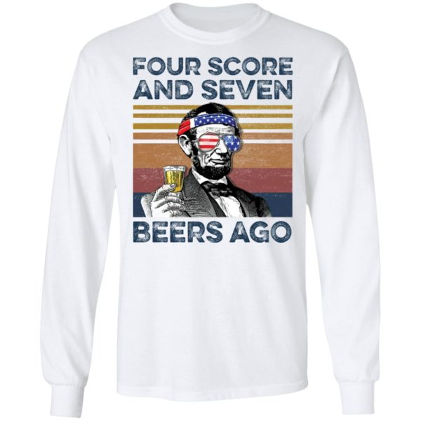 redirect 65 600x600 - Abraham Lincoln four score and seven beers ago shirt