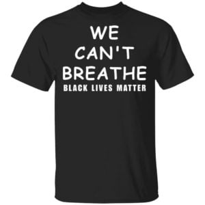 redirect 780 300x300 - We can't breathe shirt