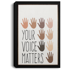 redirect 117 300x300 - Your voice matter poster,canvas