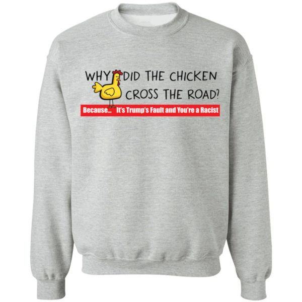 redirect 118 600x600 - Why did the chicken cross the road shirt