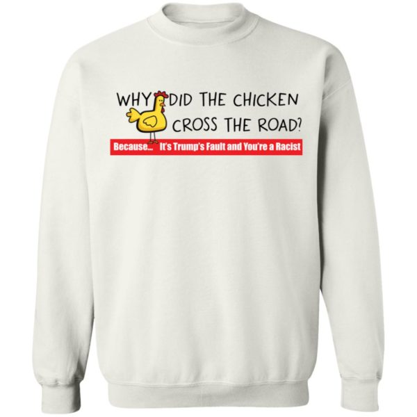 redirect 119 600x600 - Why did the chicken cross the road shirt