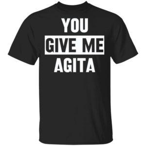 redirect 1368 300x300 - You give me agita shirt