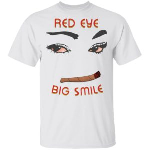 redirect 1448 300x300 - Weed Red eye big smile shirt