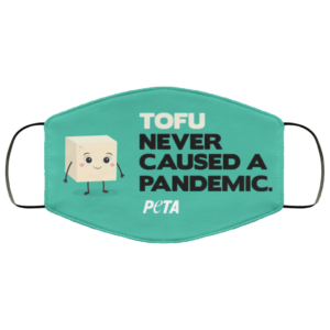 redirect 174 300x300 - Tofu never caused a pandemic peta face mask