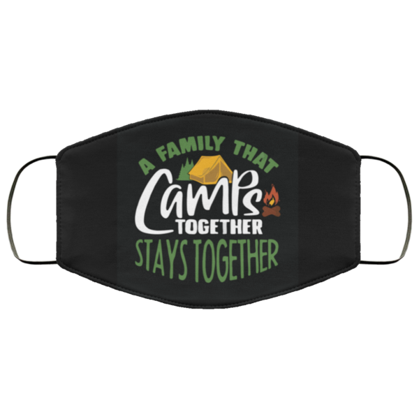 redirect 178 600x600 - A family that camps together stays together face mask