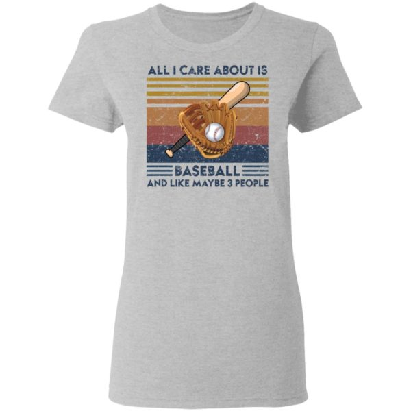 redirect 1861 600x600 - All I care about is baseball and like maybe 3 people vintage shirt