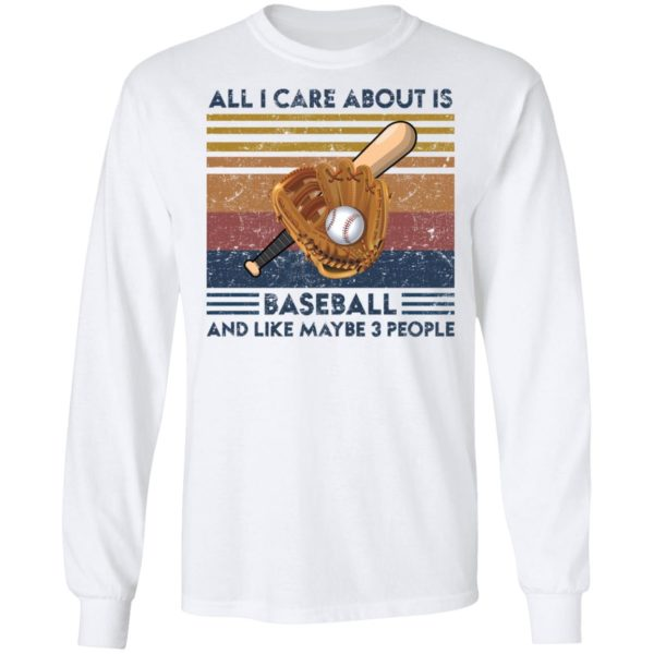 redirect 1863 600x600 - All I care about is baseball and like maybe 3 people vintage shirt
