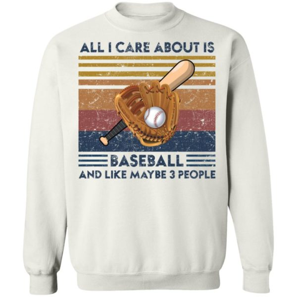 redirect 1867 600x600 - All I care about is baseball and like maybe 3 people vintage shirt