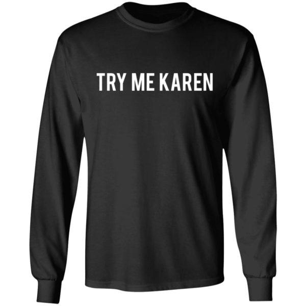 redirect 1972 600x600 - Try me Karen shirt