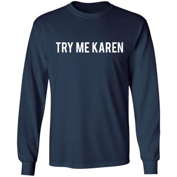 redirect 1973 600x600 - Try me Karen shirt