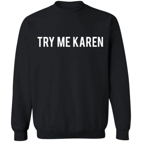 redirect 1976 600x600 - Try me Karen shirt