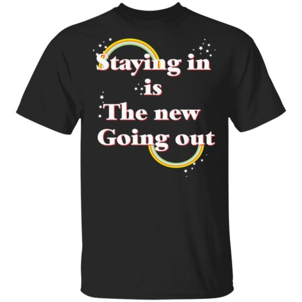 redirect 20 600x600 - Staying in is the new going out LGBT shirt