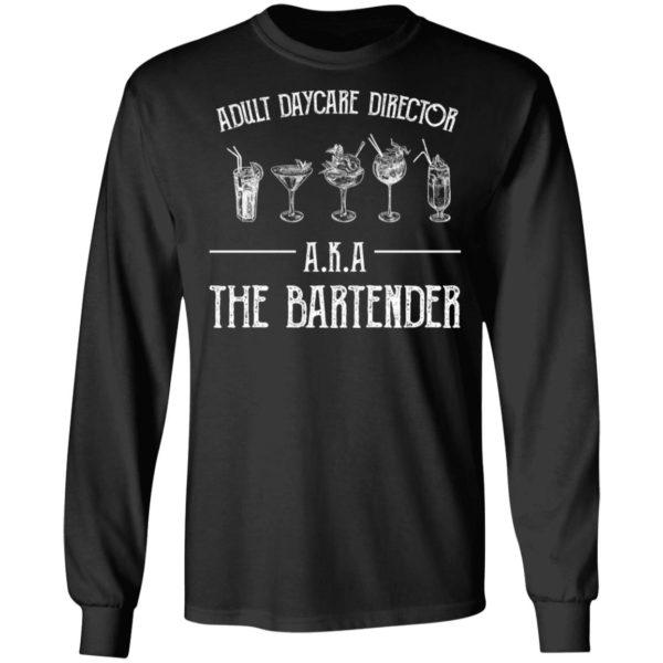 redirect 2032 600x600 - Adult daycare director AKA the bartender shirt