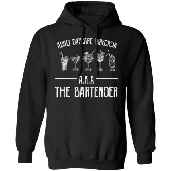 redirect 2034 600x600 - Adult daycare director AKA the bartender shirt