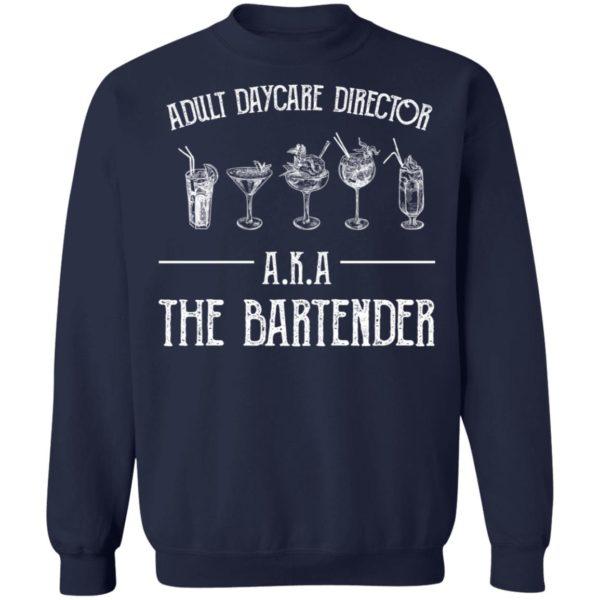 redirect 2037 600x600 - Adult daycare director AKA the bartender shirt