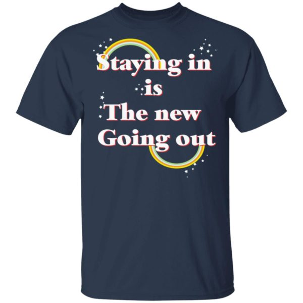 redirect 21 600x600 - Staying in is the new going out LGBT shirt