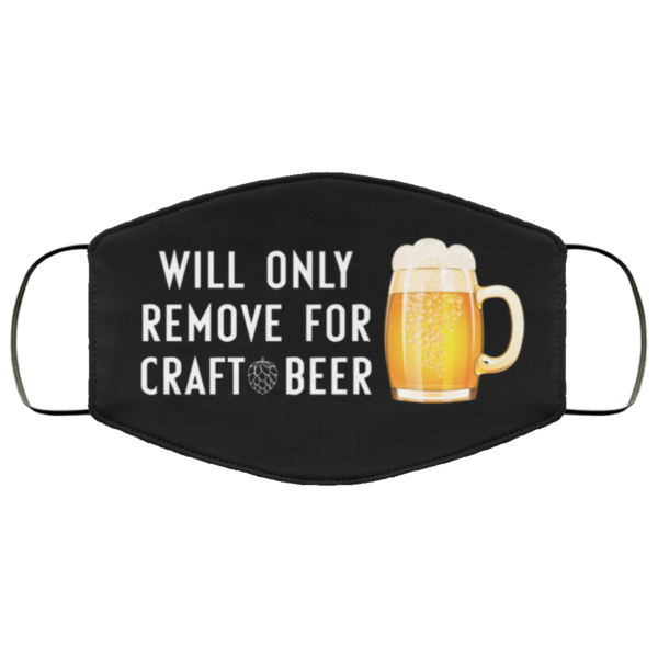 redirect 234 600x600 - Will only remove for craft beer face mask