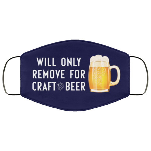 redirect 235 600x600 - Will only remove for craft beer face mask
