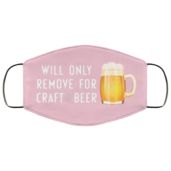 redirect 236 600x600 - Will only remove for craft beer face mask