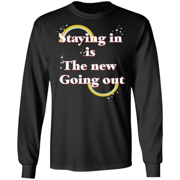 redirect 24 600x600 - Staying in is the new going out LGBT shirt