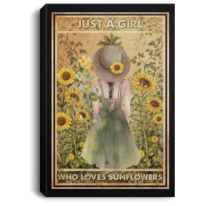 redirect 259 300x300 - Just a girl who loves sunflowers poster, canvas