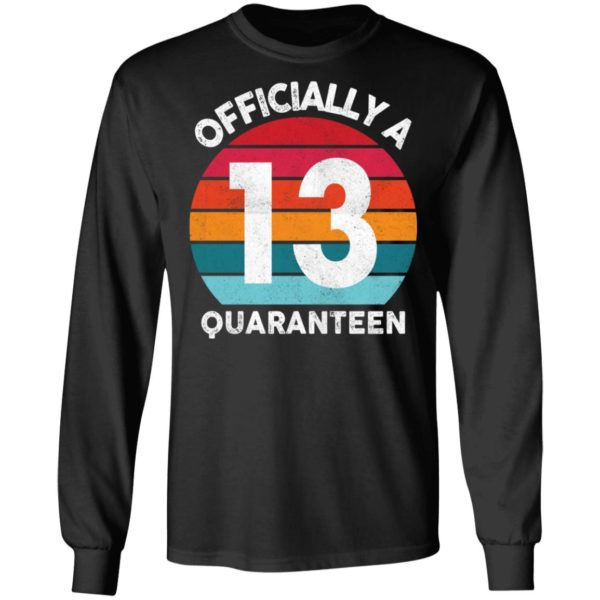 redirect 2596 600x600 - 13th Birthday Officially a Quaranteen 13 Years shirt