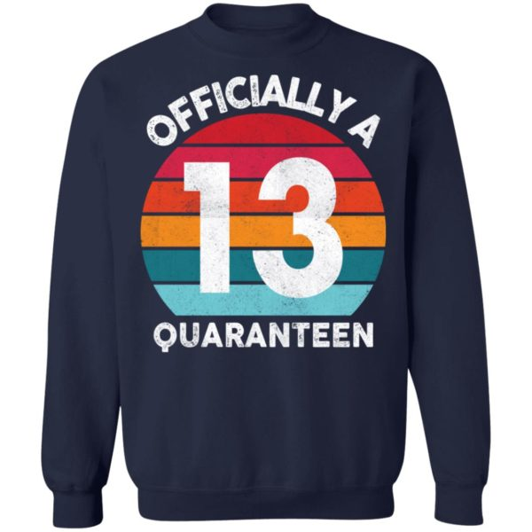 redirect 2601 600x600 - 13th Birthday Officially a Quaranteen 13 Years shirt