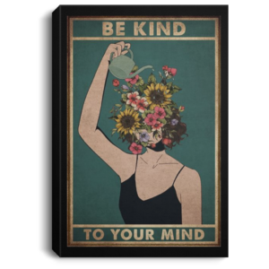 redirect 265 300x300 - Be kind to your mind poster