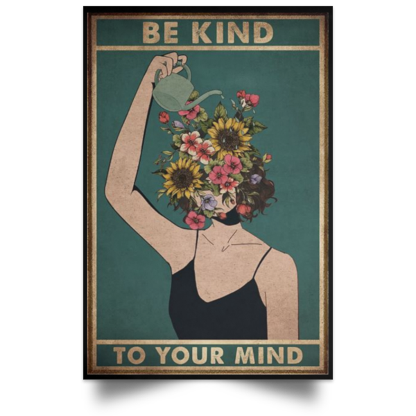 redirect 267 600x600 - Be kind to your mind poster