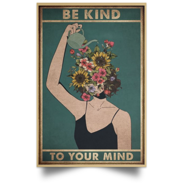 redirect 268 600x600 - Be kind to your mind poster