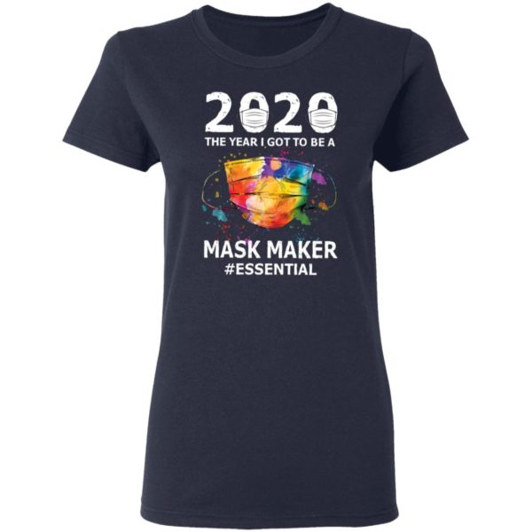 redirect 2935 600x600 - 2020 the year I got to be a mask maker shirt