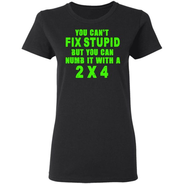 redirect 322 600x600 - You can't fix stupid but you can numb it with a 2x4 shirt