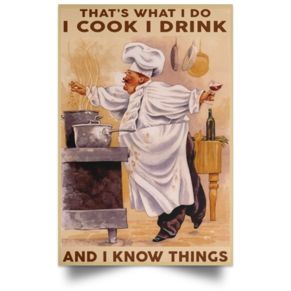 redirect 332 600x600 - Chef that's what I do I cook I drink and I know things poster