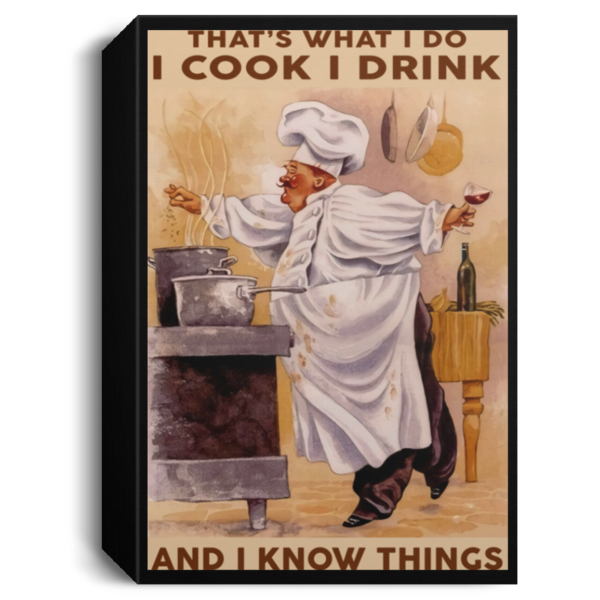 redirect 333 600x600 - Chef that's what I do I cook I drink and I know things poster
