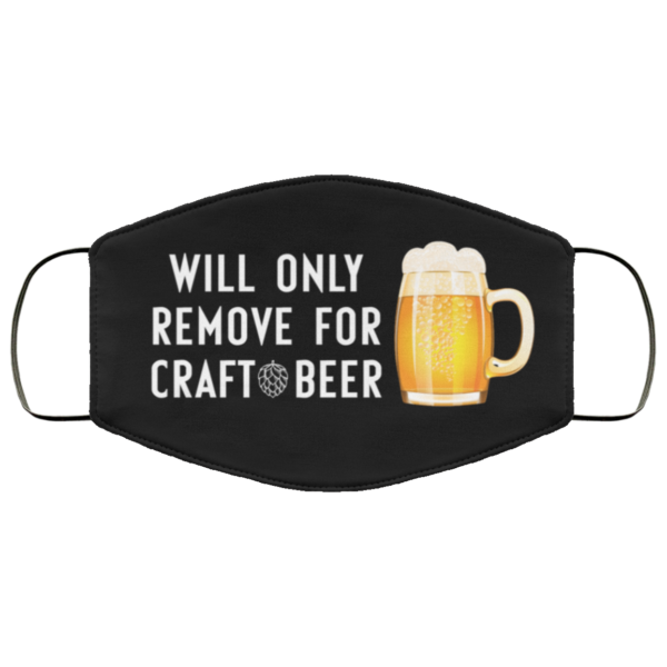 redirect 357 600x600 - Will only remove for craft beer face mask