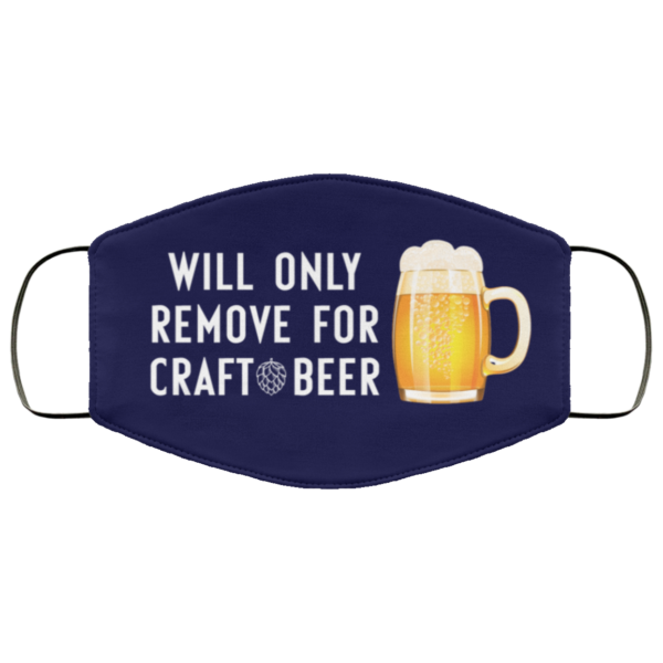 redirect 358 600x600 - Will only remove for craft beer face mask