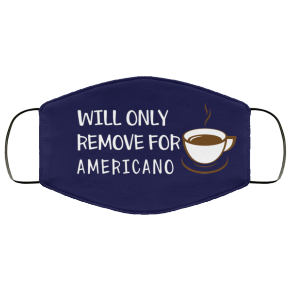 redirect 373 600x600 - Will only remove for Americano face mask