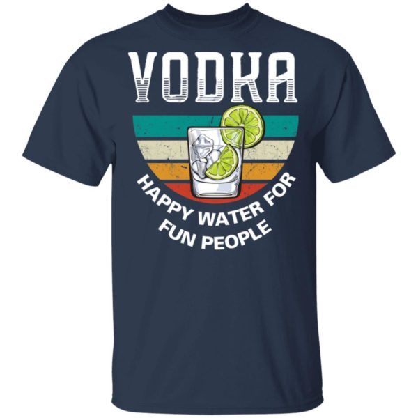 redirect 3941 600x600 - Vodka happy water for fun people vintage shirt