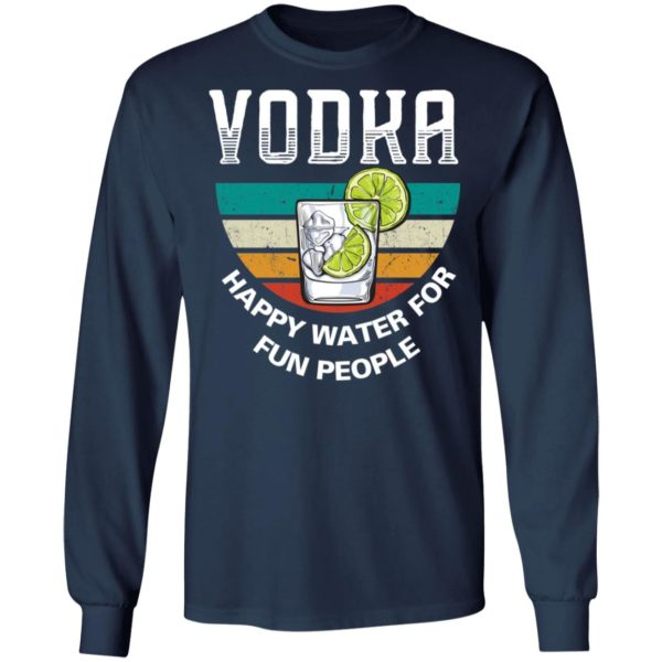 redirect 3945 600x600 - Vodka happy water for fun people vintage shirt