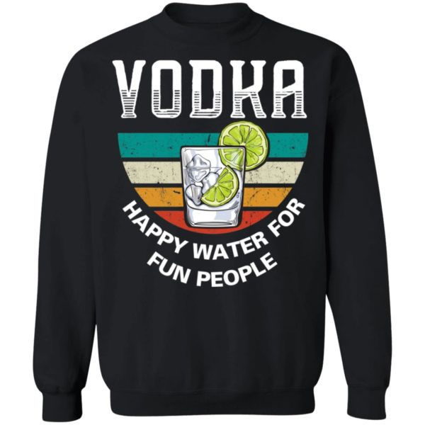 redirect 3948 600x600 - Vodka happy water for fun people vintage shirt