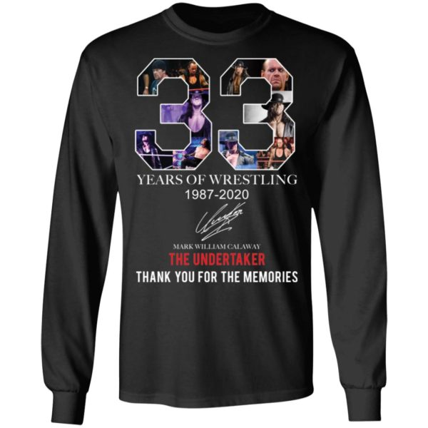 redirect 400 600x600 - 33 years of wrestling 1987-2020 The Undertaker thank you for the memories shirt
