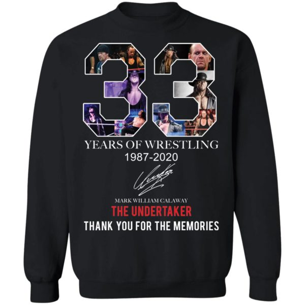 redirect 404 600x600 - 33 years of wrestling 1987-2020 The Undertaker thank you for the memories shirt