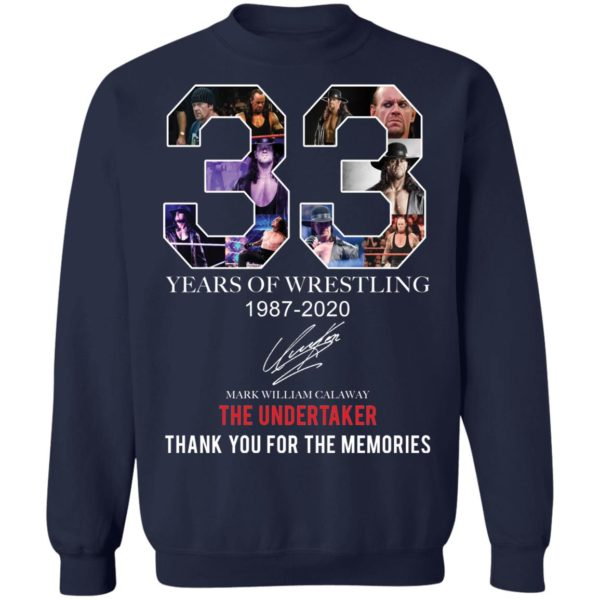 redirect 405 600x600 - 33 years of wrestling 1987-2020 The Undertaker thank you for the memories shirt